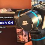 GoPro用揺れ防止機材 Feiyu-Tech G4 其の1